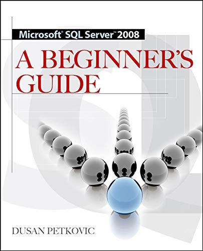 9780071546386: MICROSOFT SQL SERVER 2008 A BEGINNER'S GUIDE 4/E