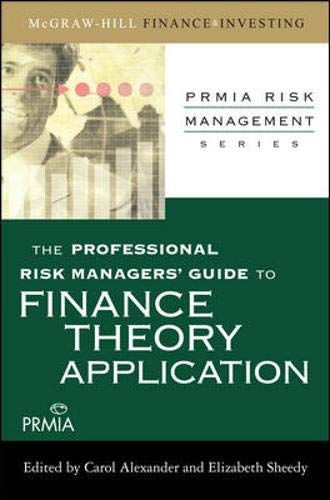 9780071546478: The Professional Risk Managers' Guide to Finance Theory and Application (PRMIA Professional Risk Management)