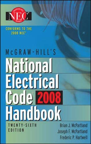 9780071546522: McGraw-Hill National Electrical Code 2008 Handbook, 26th Ed. (Mcgraw Hill's National Electrical Code Handbook)