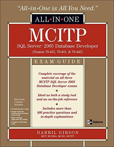 9780071546690: MCITP SQL Server 2005 Database Developer All-in-One Exam Guide (Exams 70-431, 70-441 & 70-442)