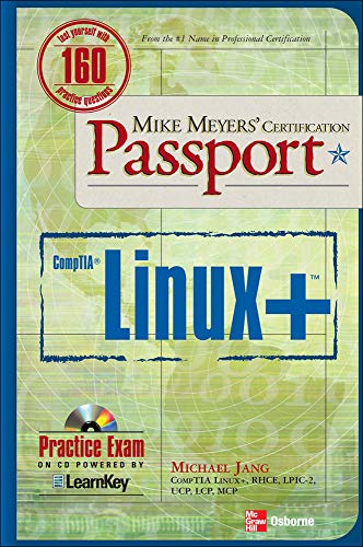 9780071546713: Mike Meyers' Linux+ Certification Passport (Mike Meyers' Certficiation Passport)