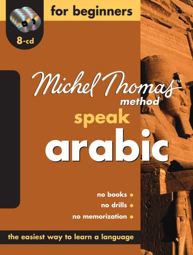 9780071547253: Speak Arabic For Beginners—The Michel Thomas Method™ (8-CD Beginner's Program) (Michel Thomas Series)