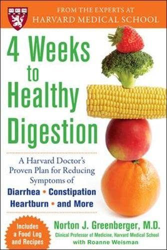 4 Weeks to Healthy Digestion : A: Norton J. Greenberger;