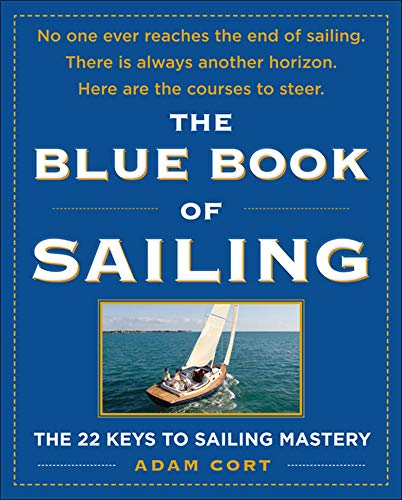 9780071547994: The Blue Book of Sailing: The 22 Keys to Sailing Mastery: The 27 Keys to Sailing Mastery (International Marine-RMP)