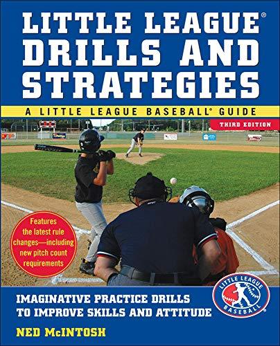 9780071548014: Little Leagues Drills & Strategies (Little League Baseball Guide)
