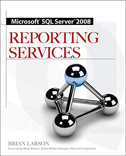 9780071548083: Microsoft SQL Server 2008 Reporting Services (Database & ERP - OMG)