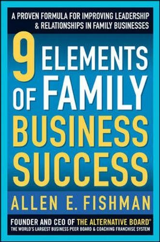 9780071548410: 9 Elements of Family Business Success: A Proven Formula for Improving Leadership & Realtionships in Family Businesses