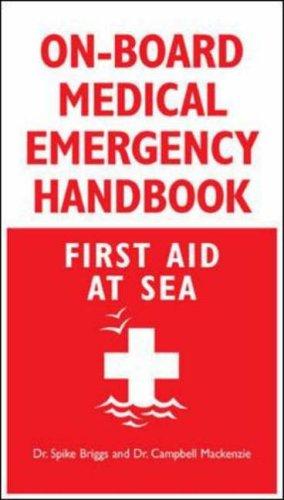 9780071548571: On-Board Medical Emergency Handbook: First Aid at Sea