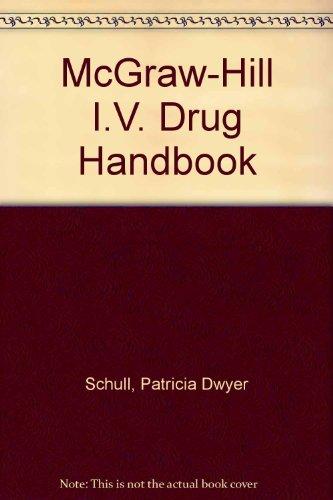 9780071548618: McGraw-Hill I.V. Drug Handbook