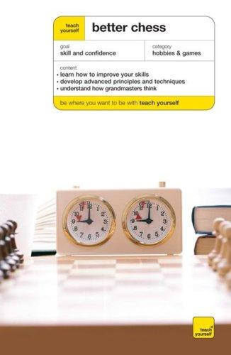 9780071548724: Teach Yourself Better Chess (Teach Yourself: Games/Hobbies/Sports)