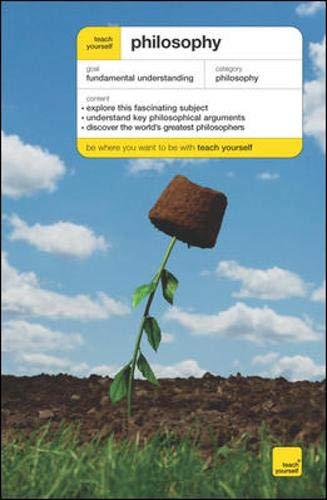 9780071548731: Teach Yourself Philosophy (Teach Yourself: Philosophy & Religion)