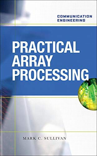 9780071548984: PRACTICAL ARRAY PROCESSING