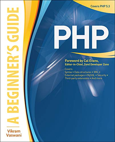 9780071549011: PHP: A BEGINNER'S GUIDE