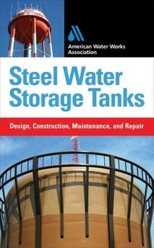 9780071549387: Steel Water Storage Tanks: Design, Construction, Maintenance, and Repair