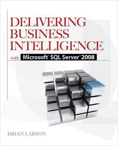9780071549448: Delivering Business Intelligence with Microsoft SQL Server 2008 (Database & ERP - OMG)