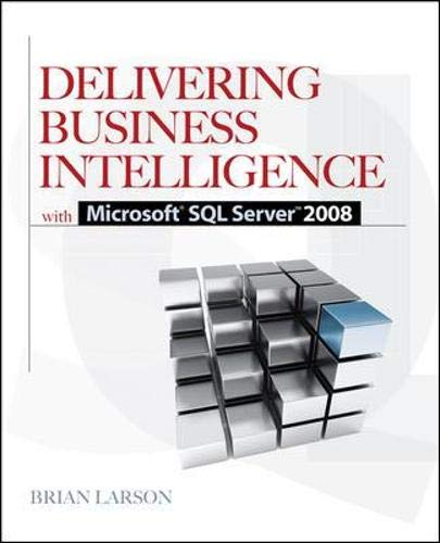 9780071549448: Delivering Business Intelligence with Microsoft SQL Server 2008