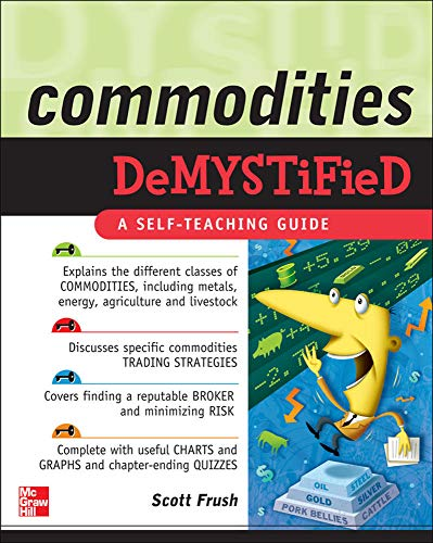 9780071549509: Commodities Demystified