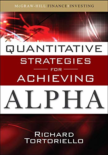 9780071549844: Quantitative Strategies for Achieving Alpha: The Standard and Poor's Approach to Testing Your Investment Choices (McGraw-Hill Finance & Investing)