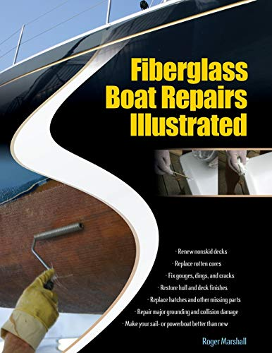 9780071549929: Fiberglass Boat Repairs Illustrated (International Marine-RMP)