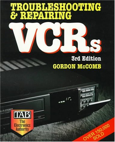 9780071550161: Troubleshooting and Repairing VCRs
