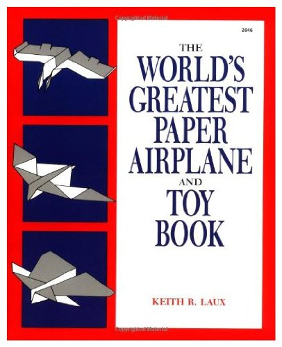 9780071550796: The World's Greatest Paper Airplane and Toy Book
