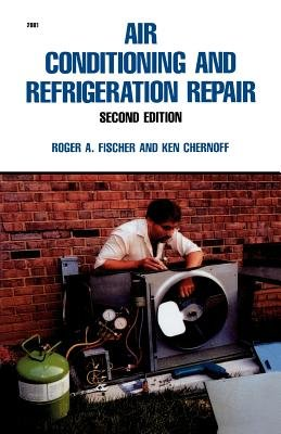 9780071554800: Air Conditioning and Refrigeration Repair, 2/e