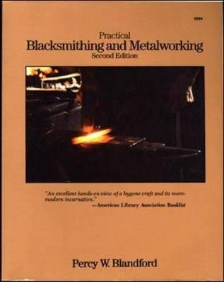 9780071556446: Practical Blacksmithing and Metalworking, 2/e
