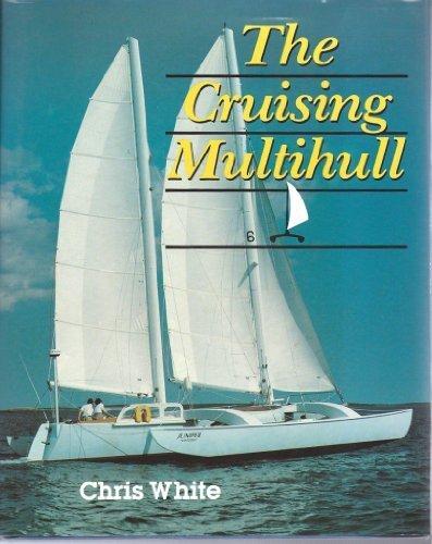 9780071558129: The Cruising Multihull