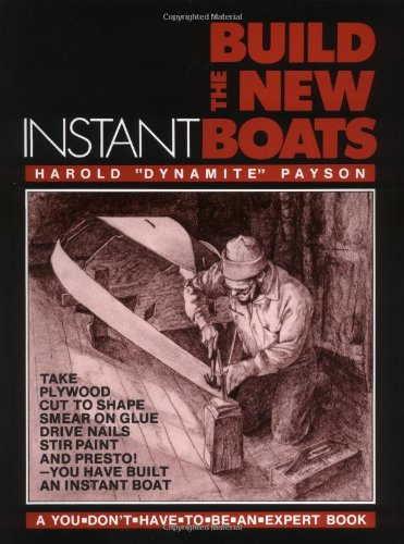 9780071559669: Build the New Instant Boats