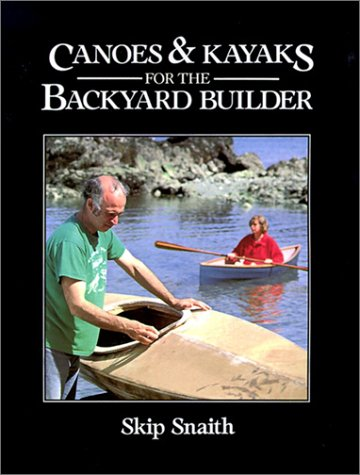 9780071564953: Canoes and Kayaks for the Backyard Builder