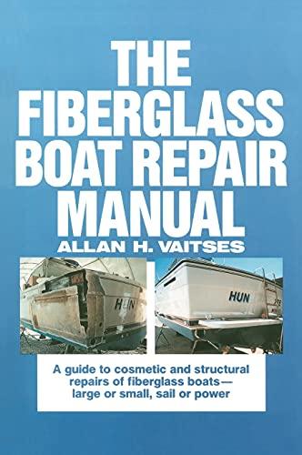 9780071569149: The Fiberglass Boat Repair Manual