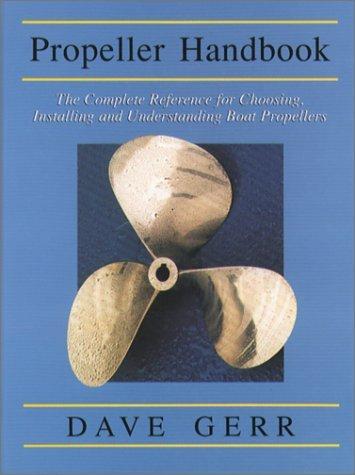 9780071573238: Propeller Handbook: The Boatowner's Reference for Choosing Installing, and Understanding Propellers