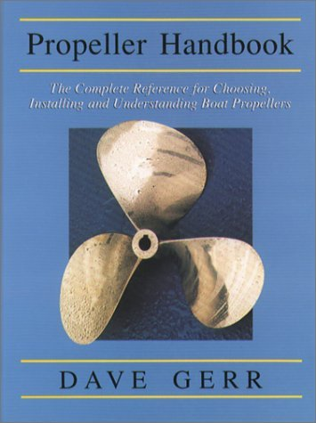 9780071573238: Propeller Handbook : The Complete Reference for Choosing, Installing, and Understanding Boat Propellers