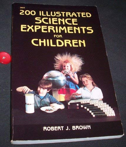 9780071573900: 200 Illustrated Science Experiments for Children