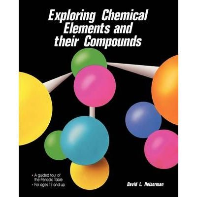 9780071577229: Exploring Chemical Elements and Their Compounds