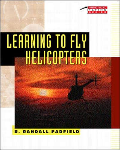 Learning to Fly Helicopters: Padfield, R.