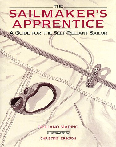 9780071579803: The Sailmaker's Apprentice: A Guide for the Self-Reliant Sailor
