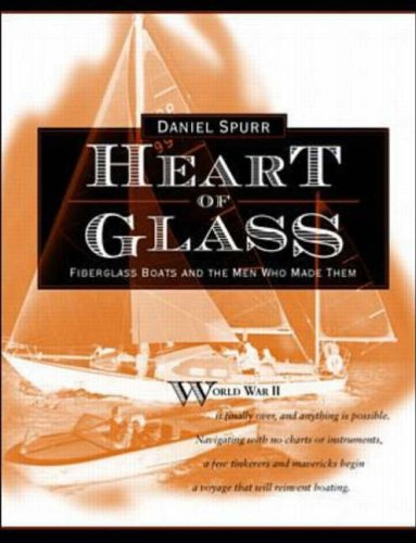 9780071579834: Heart of Glass Fiberglass boats and the men who made them