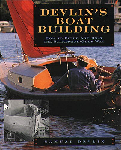 9780071579902: Devlin's Boatbuilding: How to Build Any Boat the Stitch-and-Glue Way