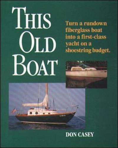 9780071579933: This Old Boat