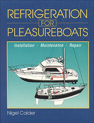 9780071579988: Refrigeration for Pleasureboats: Installation, Maintenance and Repair