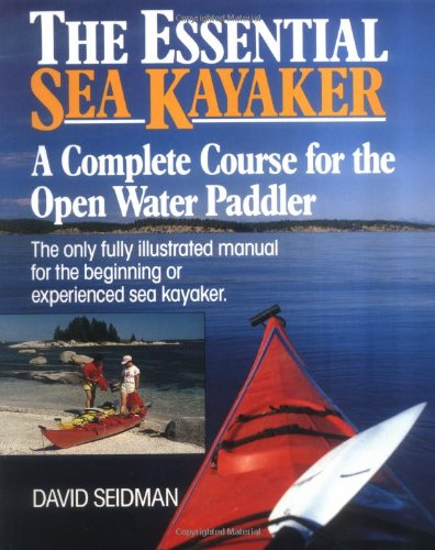 9780071580090: The Essential Sea Kayaker: A Complete Course for the Open-Water Paddler