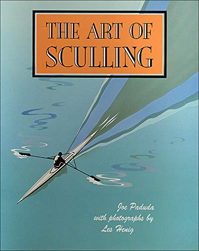 9780071580106: The Art of Sculling