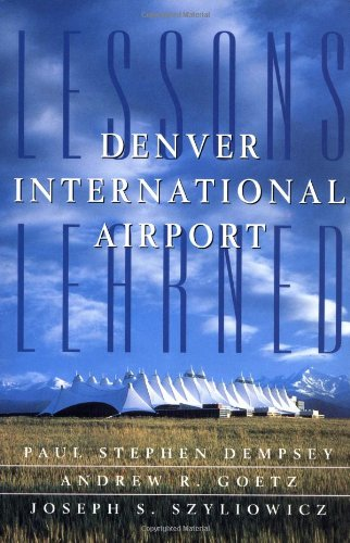 9780071581844: Denver International Airport: Lessons Learned