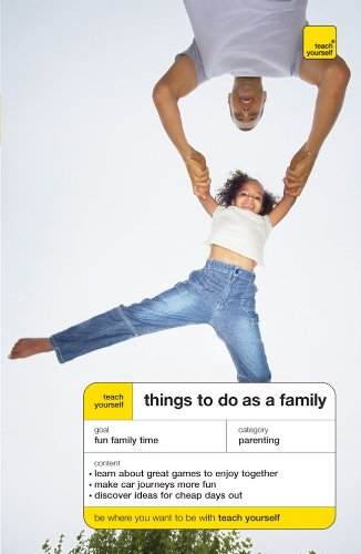 9780071582827: Teach Yourself Things to Do as a Family