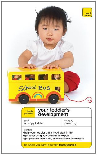 9780071583145: Teach Yourself Your Toddler's Development (Teach Yourself: Parenting)