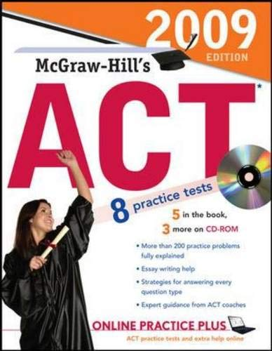9780071588225: McGraw-Hill's ACT with CD-ROM, 2009 Edition (Mcgraw Hill's Act (Book & CD Rom))