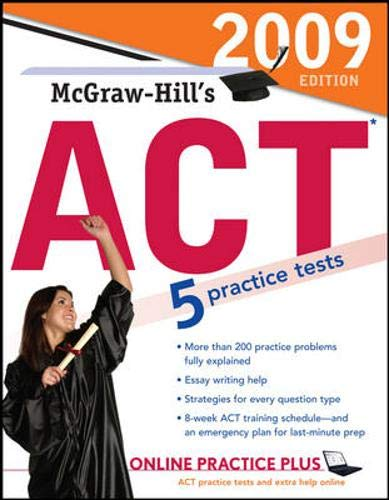 9780071588232: McGraw-Hill's ACT, 2009 Edition