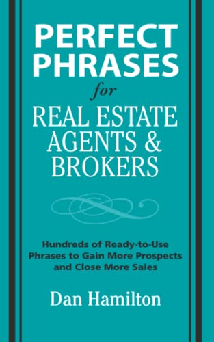 9780071588355: Perfect Phrases for Real Estate Agents & Brokers (Perfect Phrases Series)