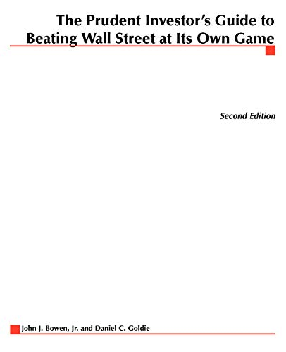9780071589512: The Prudent  Investor's Guide to Beating Wall Street at Its Own Game